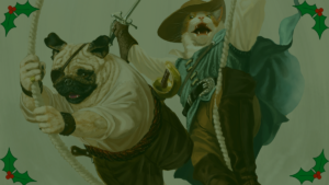 """Vorpal Tales Holiday Special – """"How the Pirates Stole Yuletyme"""", a Pugmire, Pirates of Pugmire Adventure"""